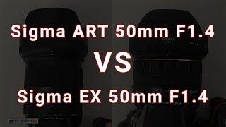 Sigma ART 50mm F1.4 VS Sigma EX 50mm F1.4