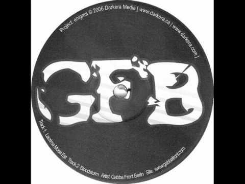 Gabba Front Berlin - Bloodstorm (HQ) #1