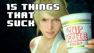 15 Things That Suck in Final Fantasy XV