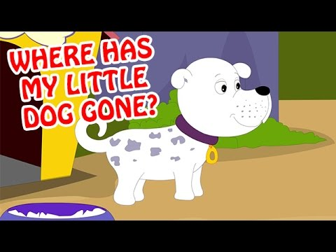 Where Has My Little Dog Gone?  | Animated Nursery Rhyme In English video