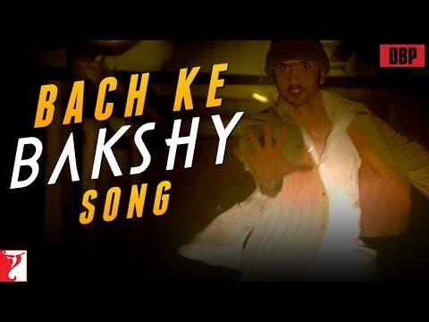 Bach Ke Bakshy - Song - Detective Byomkesh Bakshy