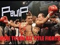 MIKE TYSON ALL TITLE FIGHTS ! (HD)