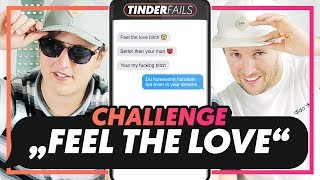 Feel The Love Challenge | TINDER FAILS