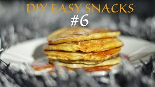 Healthy pancakes- DIY EASY SNACKS #6