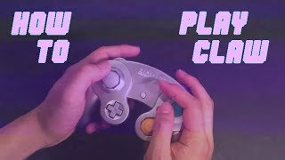 How to Play Claw for Melee (Or Smash 4) - Tutorial
