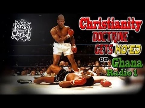 The Israelites: Christianity Gets KO'ed on Ghana Radio 1