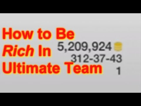 How To Be Rich In Ultimate Team!!!!