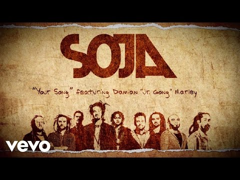 SOJA - Your Song (Lyric Video) ft. Damian