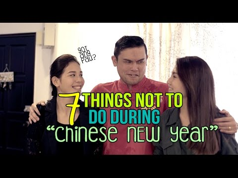 7 Things Not To Do During Chinese New Year