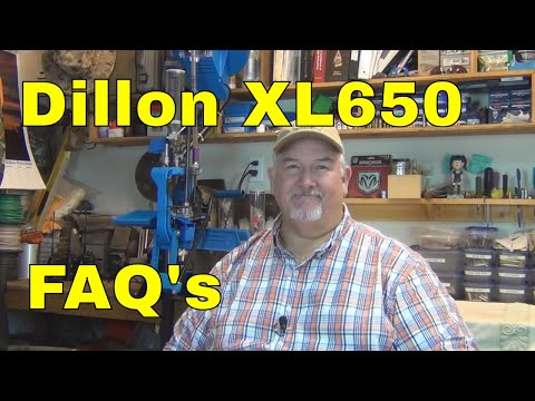 Dillon XL650 Reloading FAQ's 2013