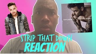 Liam Payne - STRIP THAT DOWN feat QUAVO REACTION