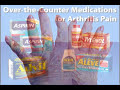 Beat The Pain! OTC Arthritis Medications (Health Tip)