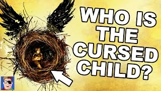 Harry Potter Theory: Who Is The Cursed Child?