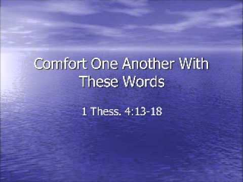 Comfort One Another With These Words 1 Thessalonians 4 13