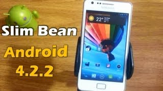 ROM Slim Bean Android 4.2.2 Samsung Galaxy S2 [Review]