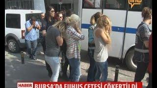Bursa'da Fuhuş Çetesi Çökertildi  10 Temmuz 2015