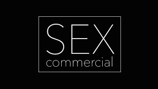 SEX COMMERCIAL / msoflioshi pirveli sex reklama
