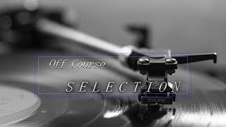 Download Lagu オフコース SELECTION Gratis STAFABAND