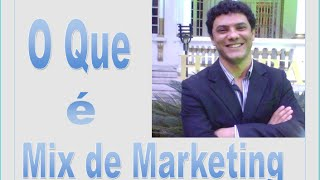 O que é Mix de Marketing [ 4 ps ]