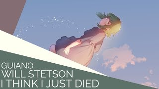 I Think I Just Died (English Cover)【Will Stetson】「死んでしまったのだろうか」