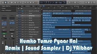download lagu Humko Tumse Pyaar Hai  Remix  Sound Samples gratis