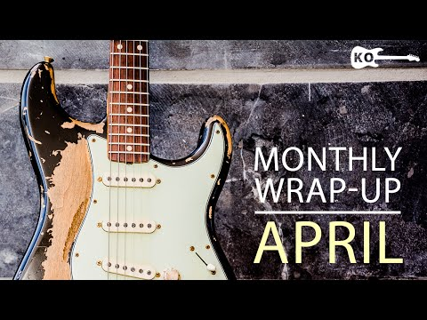 Electric Guitar Covers - Monthly Wrap-Up - April