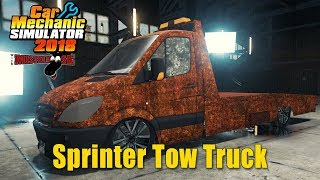Car Mechanic Simulator 2018 | Sprinter Tow Truck by Fulysic