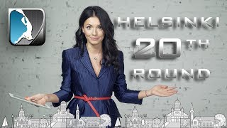 Events of the Round - Helsinki 20th