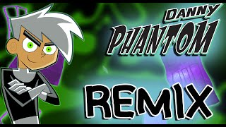 Danny Phantom Theme Song [REMIX]