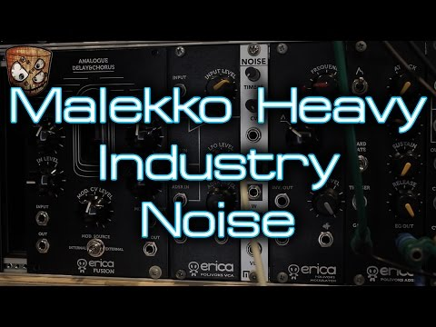 Malekko Heavy Industry - Noise
