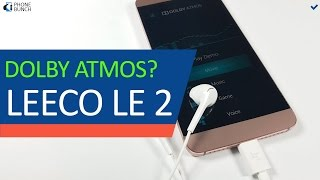 How To Access Hidden Dolby Atmos Settings on LeEco Le 2?