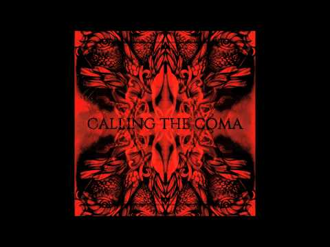 CALLING THE COMA - Babilonia part II