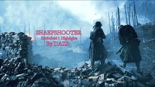Battlefield 1 Montage: SHARPSHOOTER by Dazs