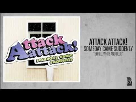 Attack Attack - Shred, White & Blue