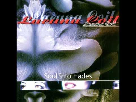 Lacuna Coil - Soul Into Hades