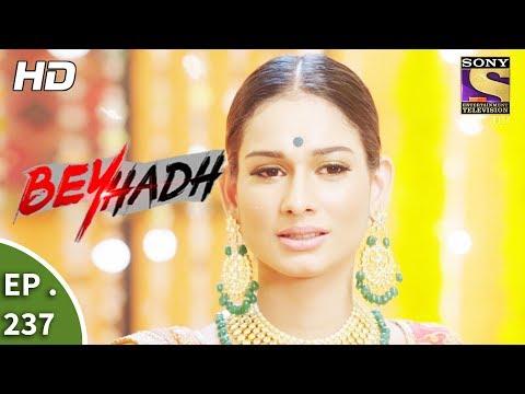 Beyhadh - बेहद - Ep 237 - 6th September, 2017 thumbnail