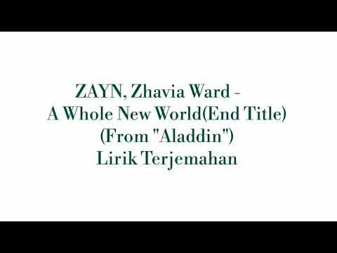 "Lirik Terjemahan ZAYN, Zhavia Ward - A Whole New World (End Title) (From ""Aladdin"")"