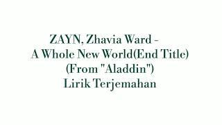"Download Lagu Lirik Terjemahan ZAYN, Zhavia Ward - A Whole New World (End Title) (From ""Aladdin"") Gratis mp3 pedia"