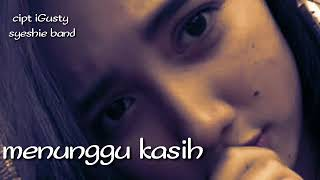 Menunggu kasih new person