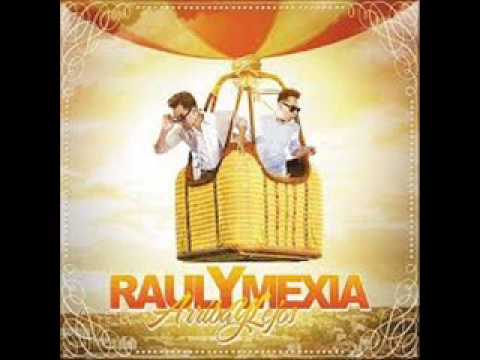 RAUL Y MEXIA- LAS ESCONDIDAS