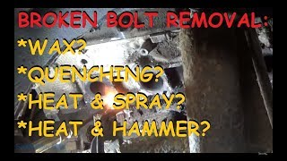 Can You Get Out A Broken Bolt With Wax!?