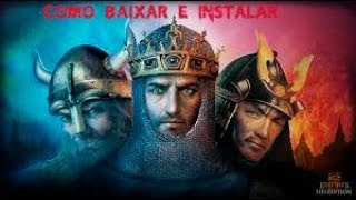 Tutorial - Como Baixar e Instalar Age of Empires 2 (Atualizado 2018) COMPLETO PT-BR