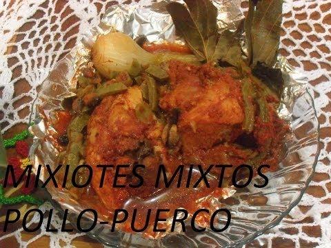 RICOS MIXIOTES MIXTOS -   POLLO Y PUERCO (LOS ANGELES COCINAN )