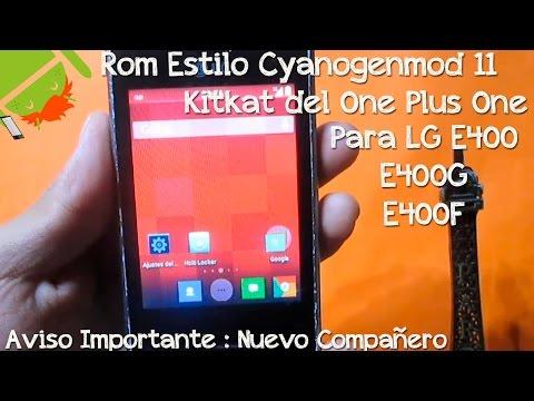 Gran Rom LG E400 E400F E400G   Estilo Cyanogenmod 11 Kitkat One Plus One   1 GB Para Apps