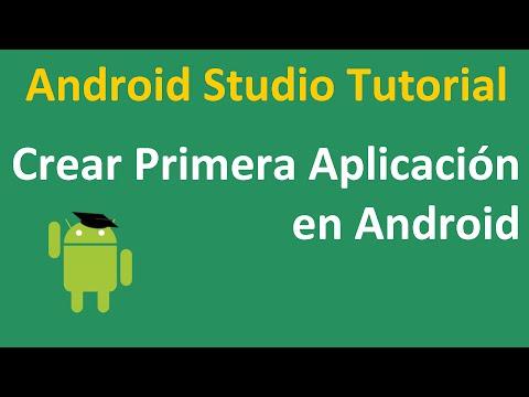 Android Studio Tutorial 1.1 | Creando Primera Aplicacion en Android