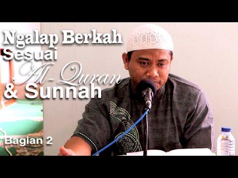 Ceramah Islam: Ngalap Berkah Sesuai Al-Quran Dan Sunnah 2 - Ustadz Amir As-Soronji