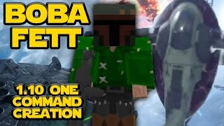 BOBA FETT SAYS GET OUT! | 1.10 Command Block Creation: Minecraft