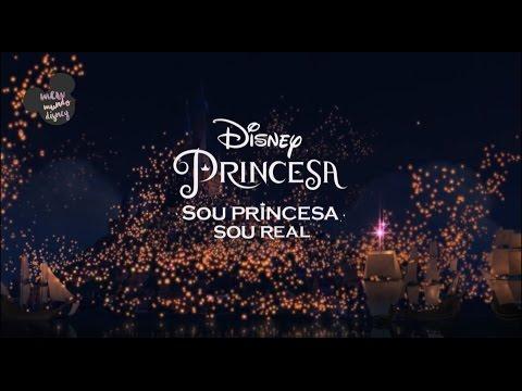 Sou Princesa Sou Real | Meu Mundo Disney. #1