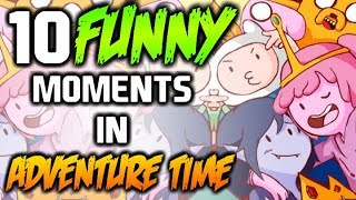 ADVENTURE TIME FUNNY MOMENTS 1-5 - Adventure Time