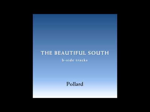 Beautiful South - Pollard